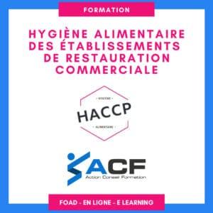 Formation à distance à l'hygiène alimentaire des établissements de restauration commerciale. Formation obligatoire. Attestation ROFHYA. Code CPF 237098