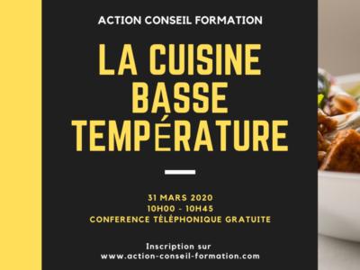 La cuisine basse température. Conférence téléphonique gratuite