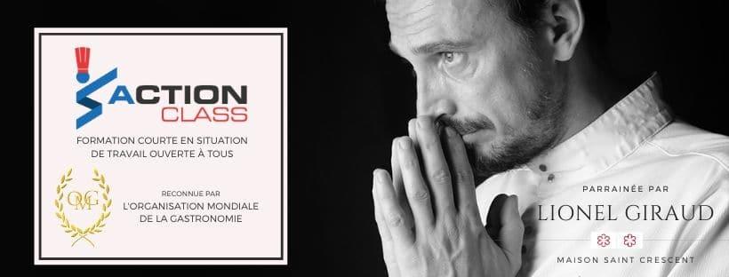 Parrain, Narbonne, Lionel Giraud, Action Class, Formation, cuisine, Organisation Mondiale de la Gastronomie